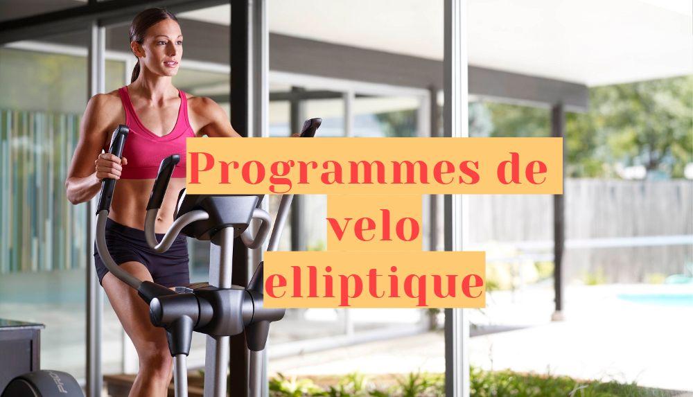 programme de vélo elliptique